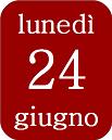 24giugno_lunedì