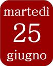 25giugno_martedì