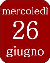 26giugno_mercoledì